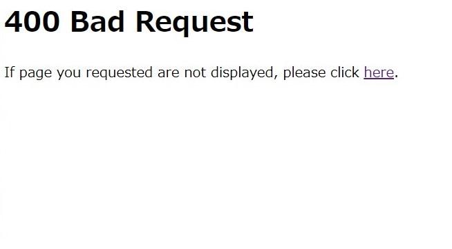 楽天で「400 Bad Request」の画面に